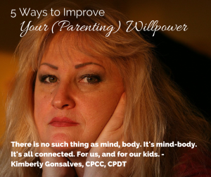 5 Ways to Improve Parenting Will Power-2