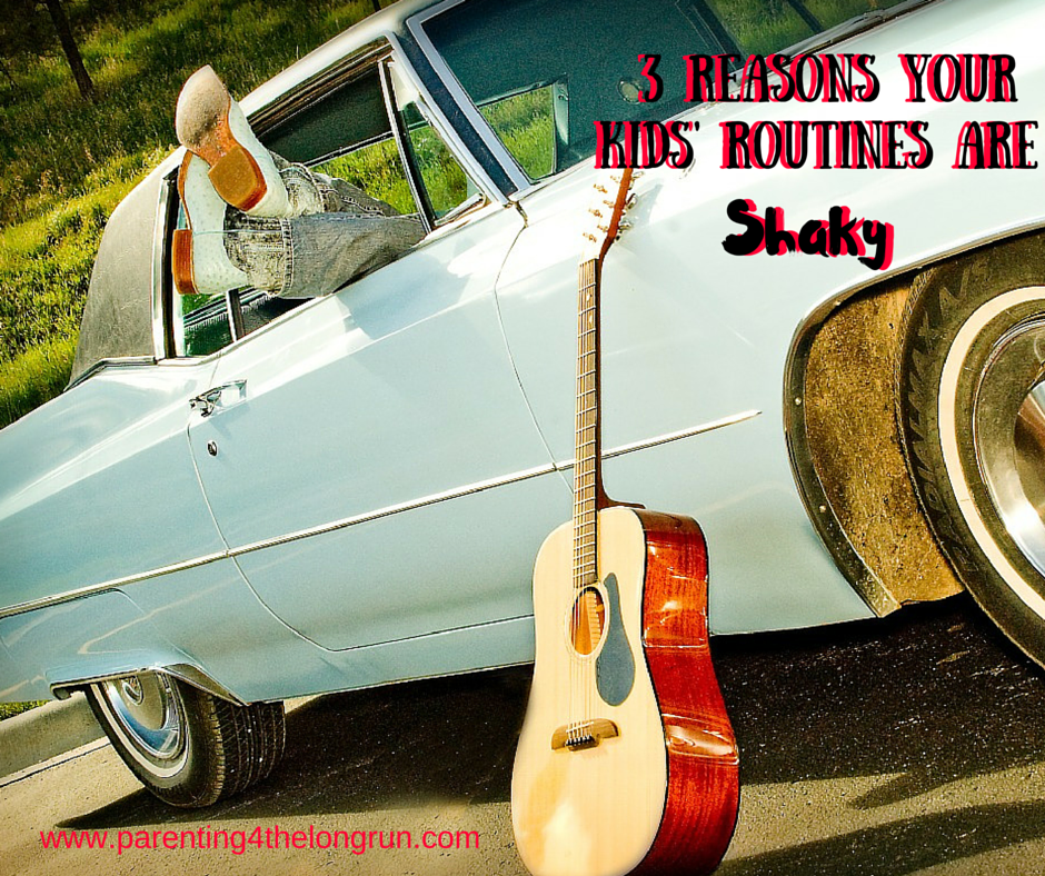 3 Reasons Routines Shaky (1)